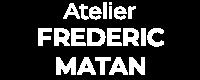 Atelier Frédéric Matan