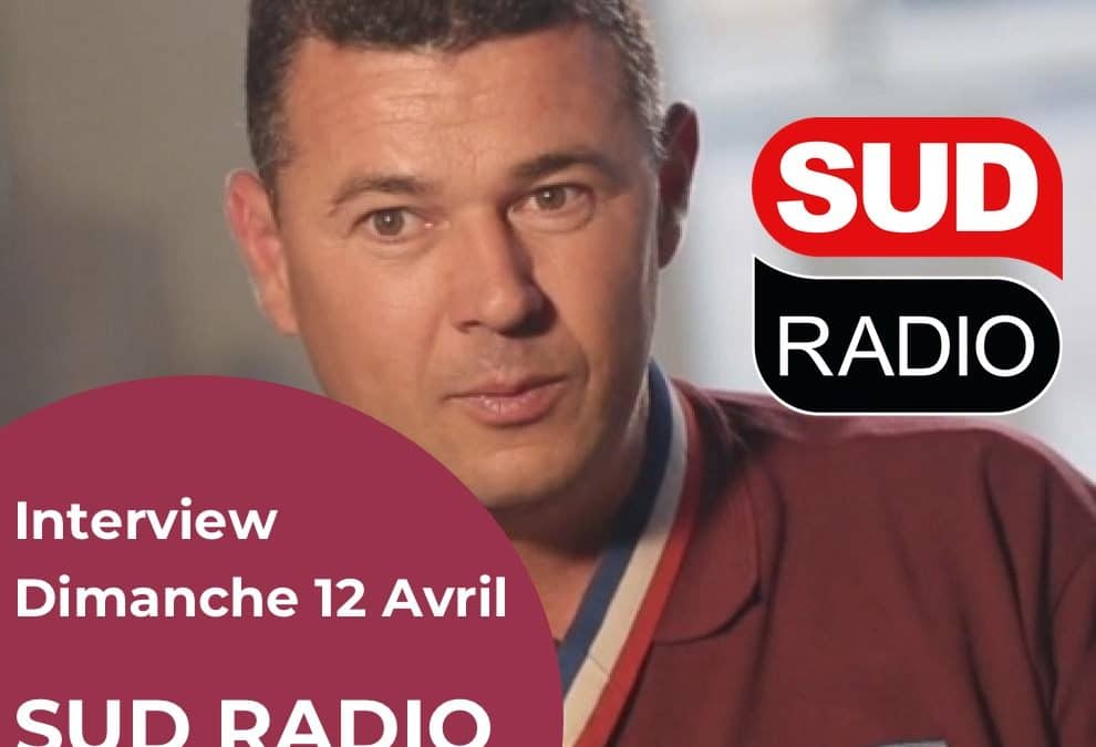 Interview de Frédéric Matan le 12 Avril 2020 sur Sud Radio